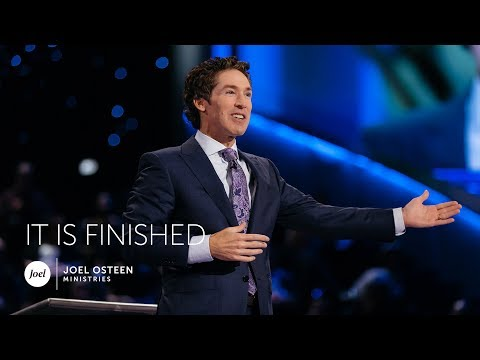 Joel Osteen - It Is Finished