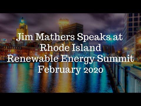 Jim Mathers Speaks at Rhode Island Renewable Energy Summit