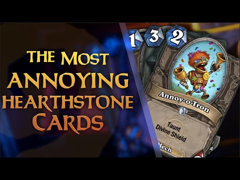 Hearthstone - The Most Annoying Cards Ever