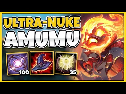 THIS NUCLEAR BOMB AMUMU BUILD INSTANTS KILL EVERYONE (ONE ULT = 10,000 DAMAGE) - League of Legends