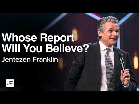 Whose Report Will You Believe?  Jentezen Franklin