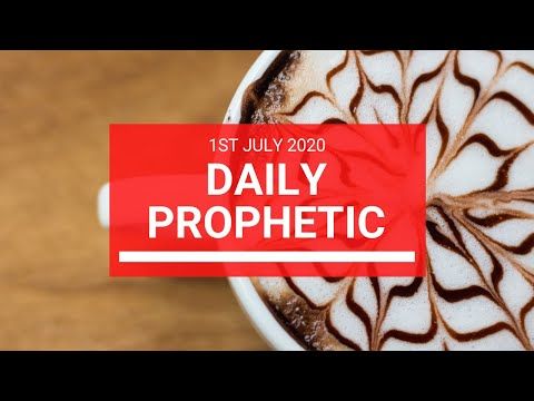 Daily Prophetic 1 July 2020 5 of 10