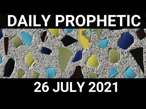 Daily Prophetic 26 July 2021 5 of 7