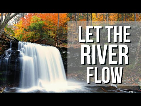 Prophetic Word: Let the River Flow