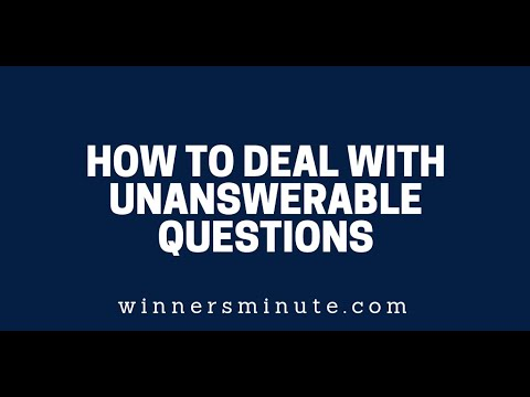 How to Deal With Unanswerable Questions  The Winner's Minute With Mac Hammond