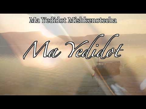 Mah Yedidot (Psalm 84 the Remix) featuring Assaf Chaim on Spanish Guitar & Voice