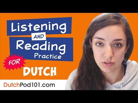 All The Listening and Reading Practice You Need in Dutch