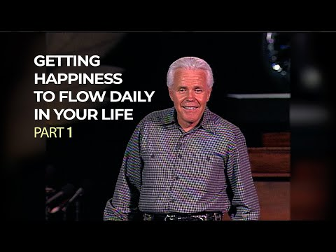 Getting Happiness to Flow Daily in Your Life, Part 1  Jesse Duplantis