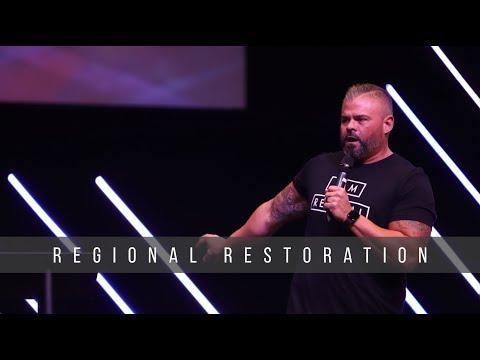 Regional Restoration  Baptized in Glory  9.22.19