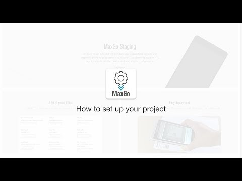 MaxGo Android Apps: How to set up your project