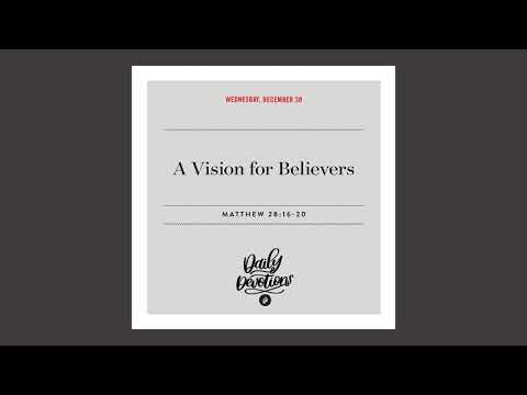 A Vision for Believers   Daily Devotional