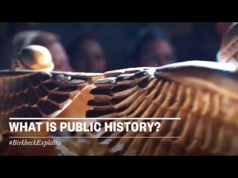 Birkbeck Explains: What is Public History?
