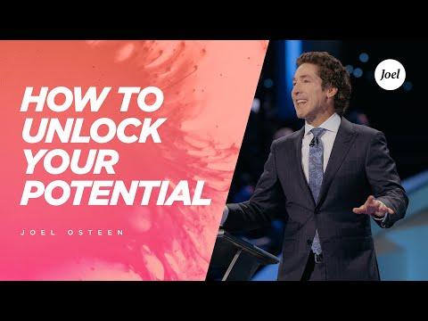 How To Unlock Your Potential - Joel Osteen
