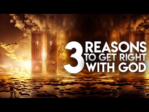 3 Big Reasons Why You Should Get Right With God Right Away! - David Wilkerson