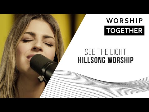 See The Light // Hillsong Worship // New Song Cafe