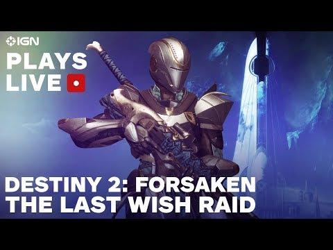 Destiny 2: Forsaken The Last Wish Raid Livestream - IGN Plays Live - UCKy1dAqELo0zrOtPkf0eTMw