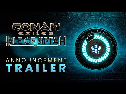 Conan Exiles: Isle of Siptah - Announcement Trailer