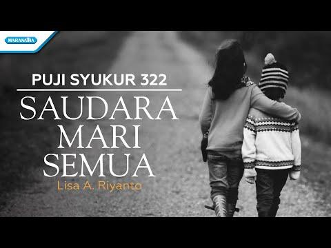Saudara Mari Semua  - Lisa A. Riyanto (with lyric)