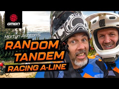 We Almost Crashed The Random Tandem! | Martyn & Blake Race A-Line | Full POV at Crankworx 2019