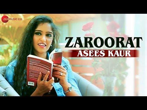 ZAROORAT LYRICS - Asees Kaur | Aaryan Tiwari