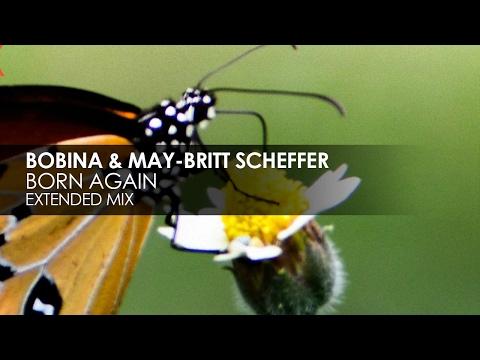 Bobina & May-Britt Scheffer - Born Again [Teaser]