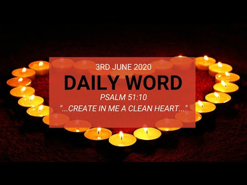 Daily Prophetic 3 June 2020 Psalm 51   Create in me a clean heart