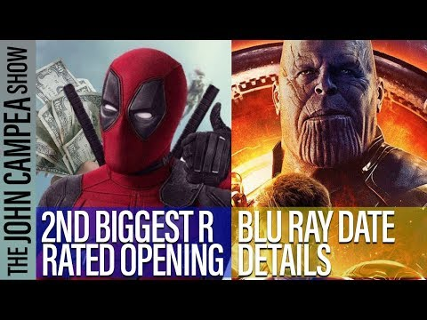 Infinity War Digital Details, Deadpool 2 Box Ofifce - The John Campea Show