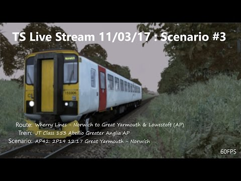 AP42: 2P19 12:17 Great Yarmouth - Norwich (Livestream 11/03/17)