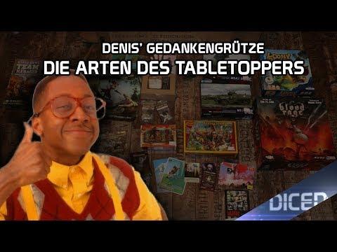 Die Arten des Tabletop Hobbyisten | Denis' Gedankengrütze über Tabletopper | DICED