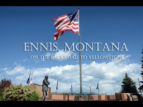 Ennis Montana - On the Backroad to Yellowstone