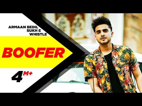Boofer Lyrics - Armaan Bedil feat SukhE & Whistle   Punjabi Song