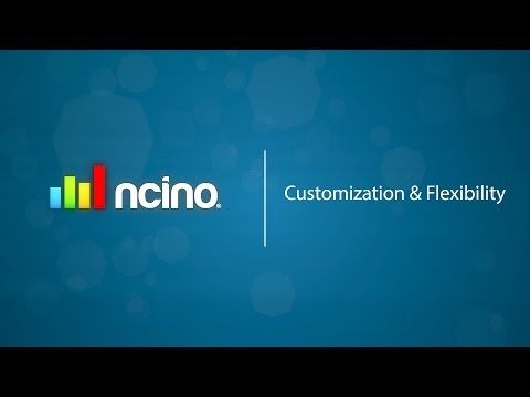 Customization & Flexibility with nCino