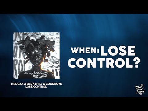Meduza x Becky Hill x Goodboys - Lose Control (Lyrics / Lyric Video) - UCmDM6zuSTROOnZnjlt2RJGQ