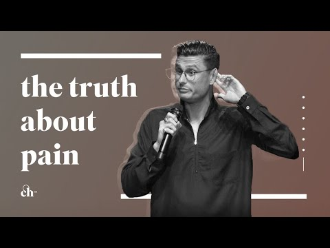 The Truth About Pain // Chad Veach