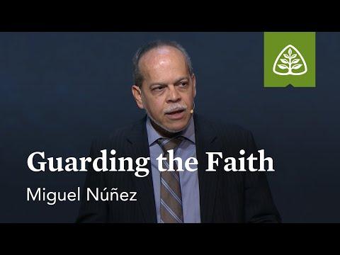 Miguel Núñez: Guarding the Faith
