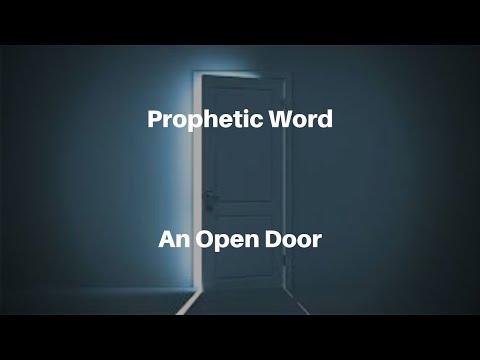Prophetic Word: An Open Door