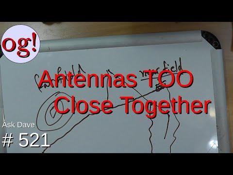 Antennas TOO Close Together (#521)