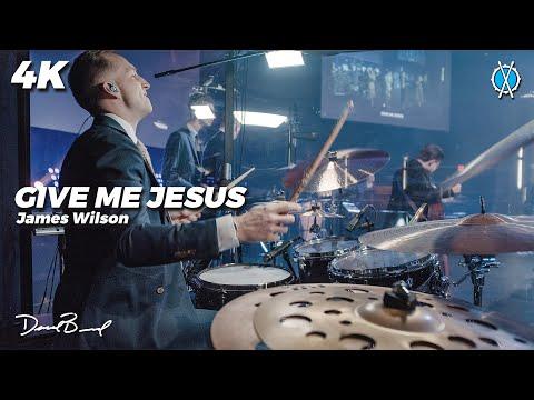 Give Me Jesus Drum Cover // James Wilson // Daniel Bernard