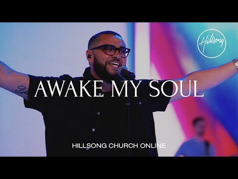 Awake My Soul (Church Online) - Hillsong Worship