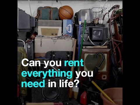 Can you rent everything you need in life