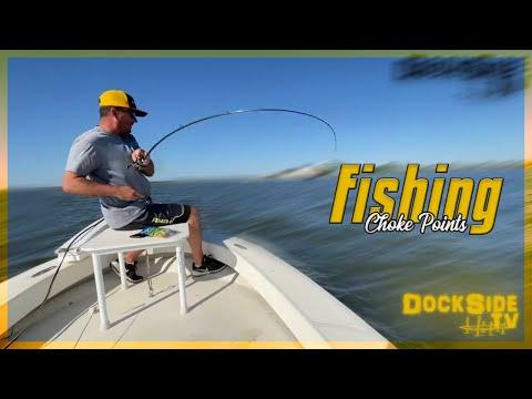 DockSide TV  'Fishing Choke Points'