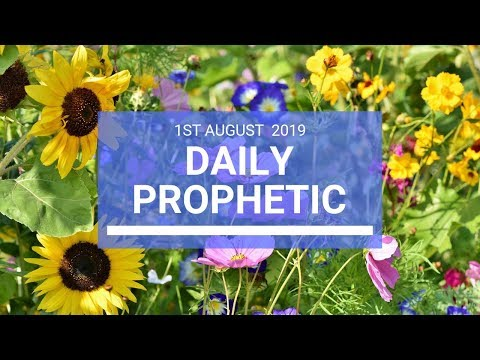 Daily Prophetic 1 August 2019 Word 2