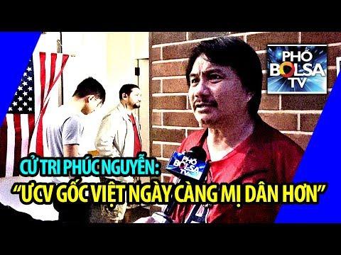 """Cử tri Phúc Nguyễn: """"Càng ngày tôi thấy các ƯCV gốc Việt càng mị dân nhiều hơn!"""
