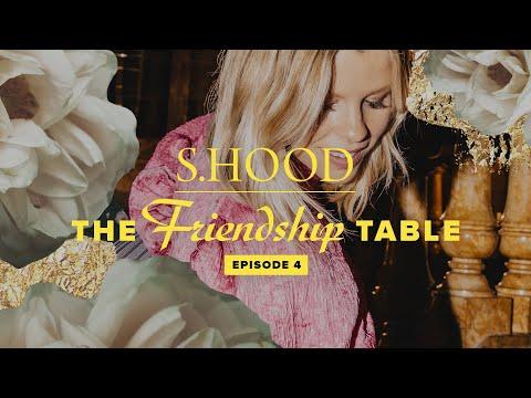 Sisterhood Presents: The Friendship Table  Episode 4  Hillsong Church Online