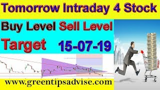 Intraday Trading Stock Tips For Tomorrow # 15-07-19 #daily profit tips #by greentipsnadvise channel