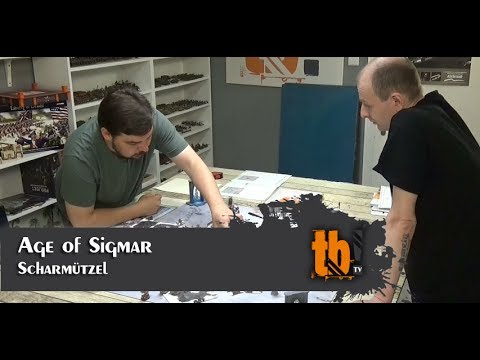 Age of Sigmar Scharmützel [TB-TV #98]