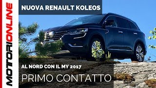 Nuova Renault Koleos MY 2017 | Test Drive in Anteprima