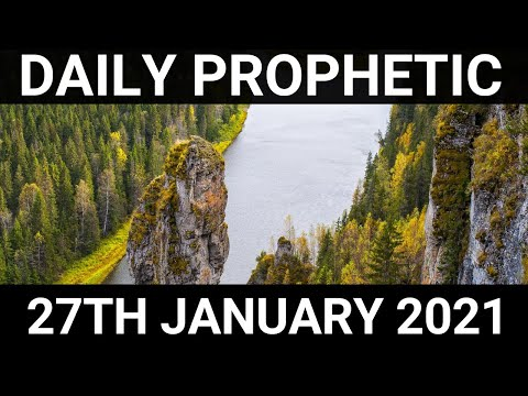Daily Prophetic 27 January 2021 7 of 7