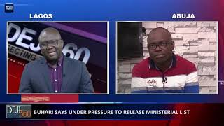 Deji 360 EP 256 Part 1: Lawyer advises Buhari to appoint ministers based on competence