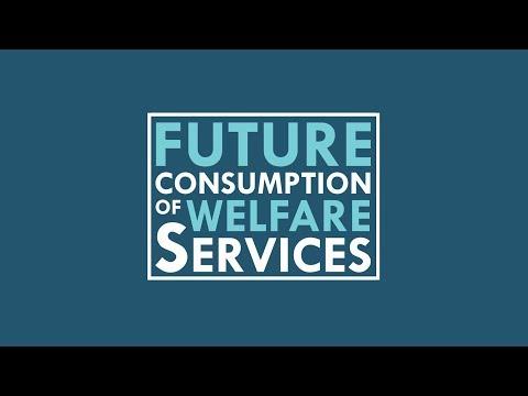 Future Consumption of Welfare Services 2030